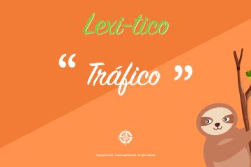 lexitico trafico