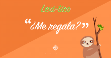 Lexitico-Posts-Regalar